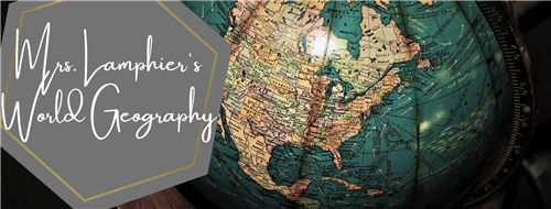 Mrs. Lamphier's World Geography