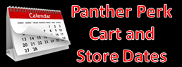 Panther Perk Cart and Store Dates