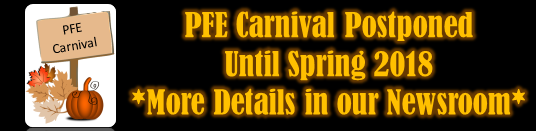 PFE Carnival Postponed Until Spring 2018 More Details in our Newsroom