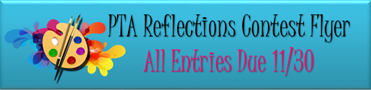 PTA Reflections Contest Flyer All Entries Due 11/30