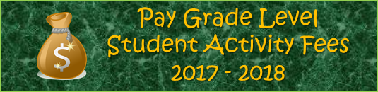 Grade Level Student Activity Fees 17 - 18