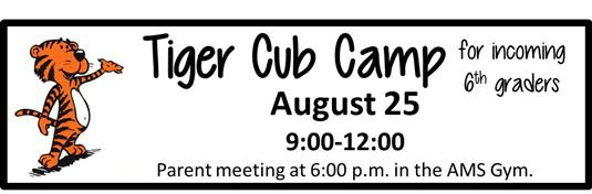 Cub Camp for incoming 6th graders - Aug. 25