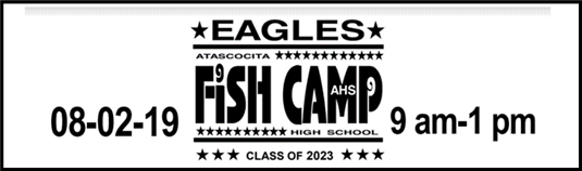 AHS Fish Camp, August 2, 2019, 9 am - 1 pm