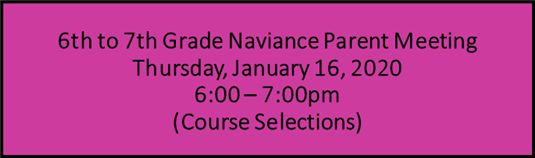 Naviance Parent Meeting for current 6th to 7th grade 1/16, 6-7 pm