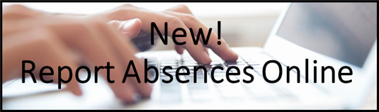 New! Report student absences online!
