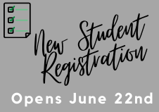 Welcome New Students, registration opens June 22