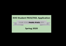 KHS PASS FAIL Application