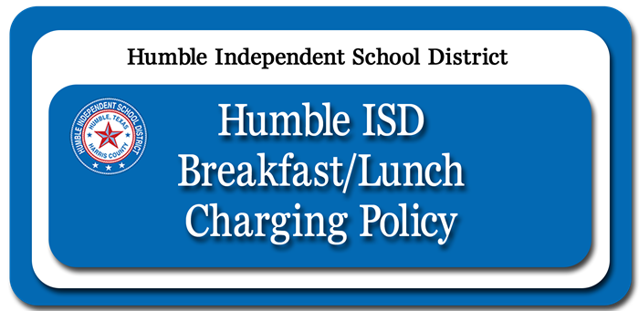 Humble ISD Guidelines for Charging a Meal