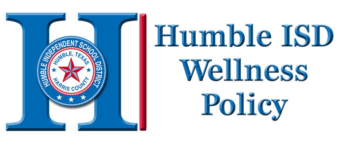 Humble ISD Local Wellness Policy  2017 - 2018