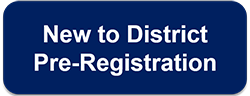 New to District Pre-Registration