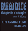 BLEED BLUE coming Nov. 5 at KHS