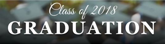 Class of 2018 Graduation Ceremonies