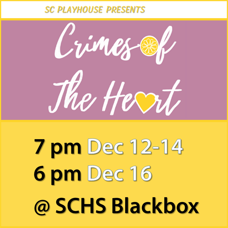SC Playhouse presents Crimes of the Heart