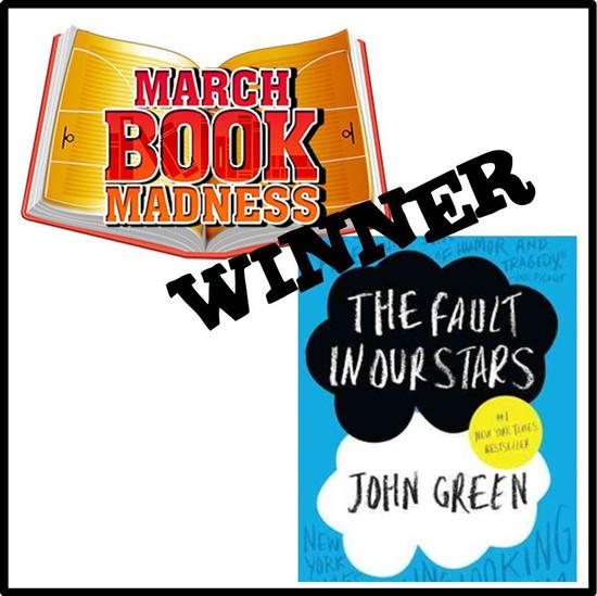 March Book Madness Winner - Fault in Our Stars