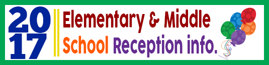 Elementary & middle school receptions link