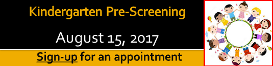 Kindergarten Pre-screening August 15