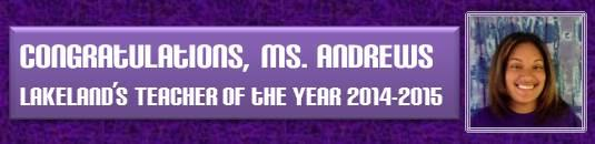 Ms. Andrews, Teacher of the Year!